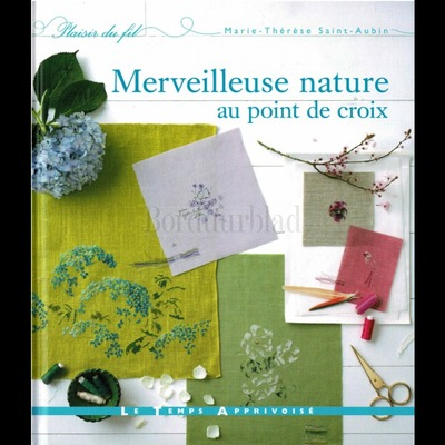 Borduurblad productfoto Borduurboek Merveilleuse Nature au Point de Croix